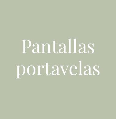 Pantallas portavelas